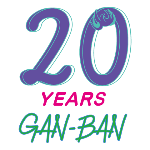 GAN-BAN 20th