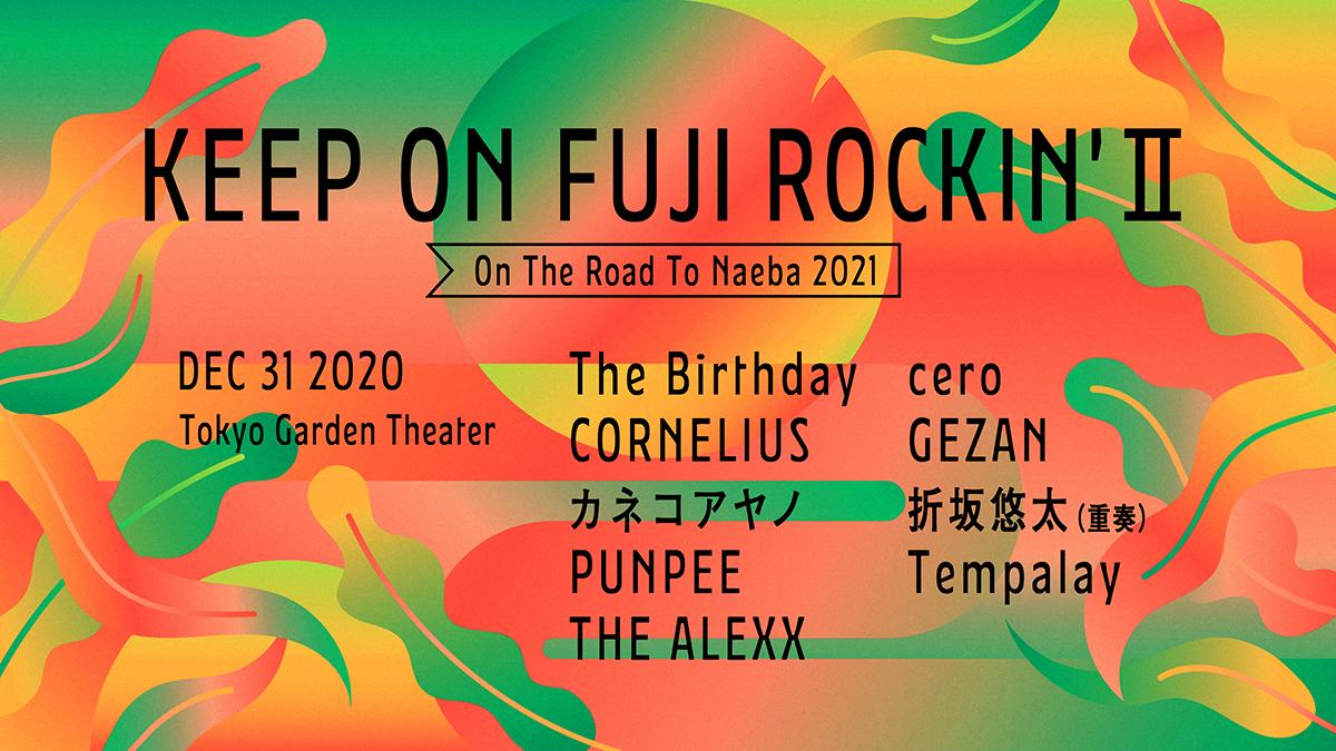 """KEEP ON FUJI ROCKIN' II""""On The Road To Naeba 2021"""